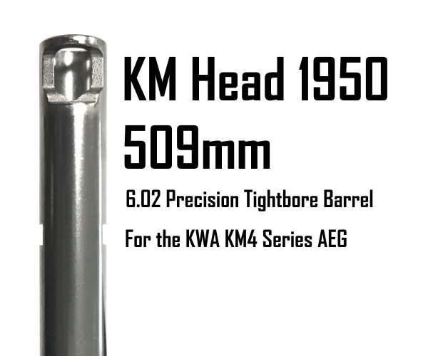 198-KM-509-602 KWA KM Head Precision Tightbore Inner Barrel: KM16/SR12 509mm x 6.02mm KM4 Series AEG